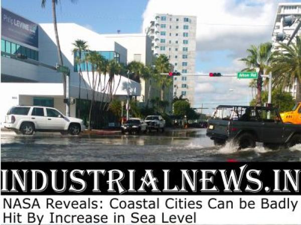NASA Reveals:Coastal Cities Can be Badly Hit By Increase in Sea Level.