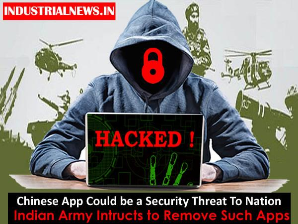 This Chinese App is Threat, The Indian Army Said, Remove Immediately