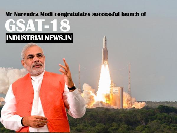 PM Congratulates ISRO on Successful Launch of GSAT-18