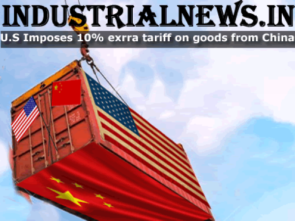 Ten Percent Extra Tariff Imposed By America on Goods Imported From China